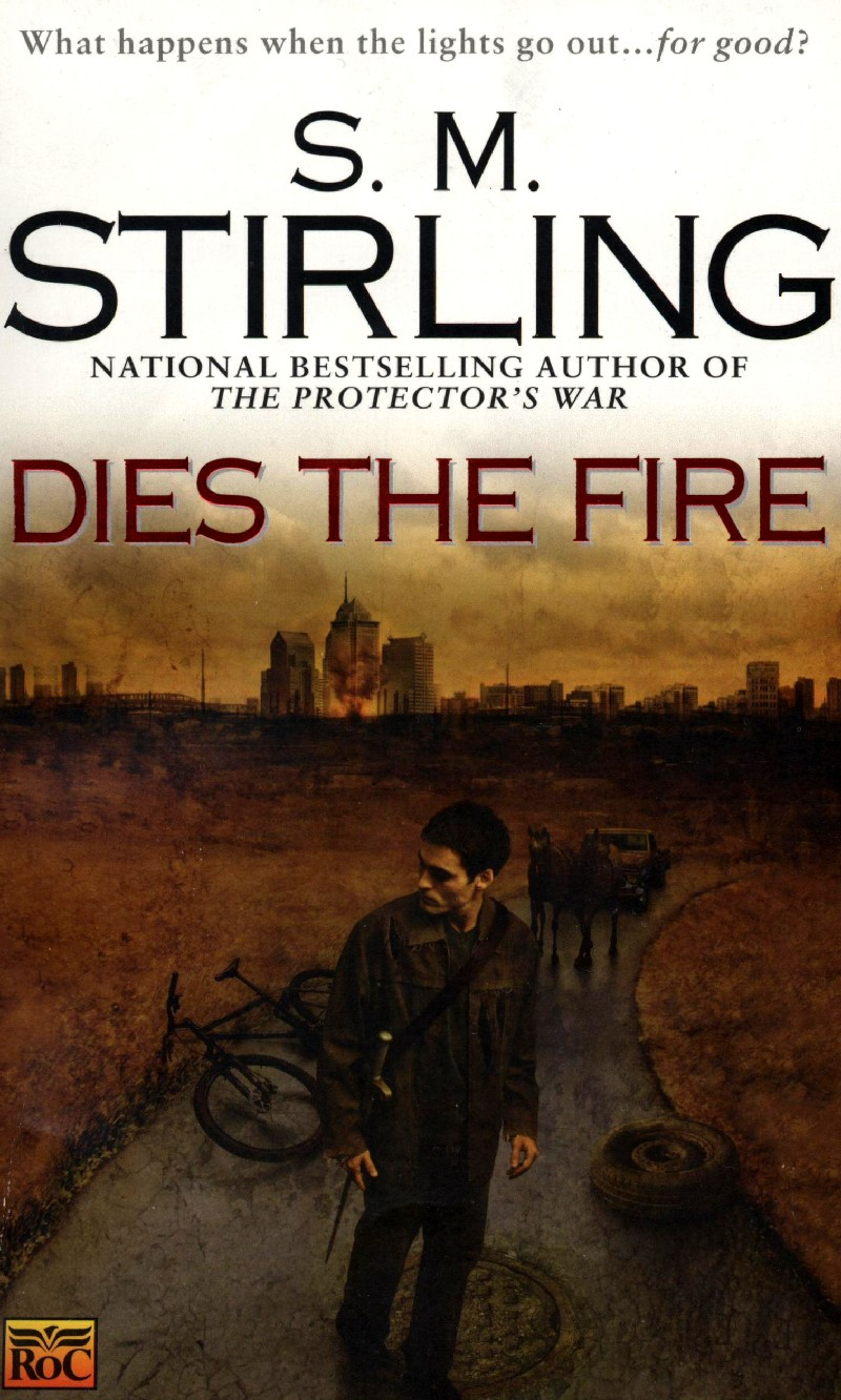 A cover of Dies the Fire by S. M. Stirling